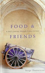 Cover of: Food and friends | Serge Dansereau