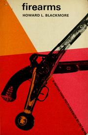 Cover of: Firearms | Howard L. Blackmore