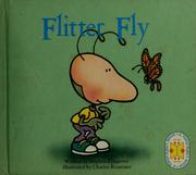 Cover of: Flitter Fly ; Fuss E. Bugg | Stephen Cosgrove
