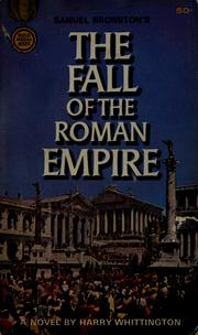 Cover of: The Fall of the Roman Empire | Harry Whittington