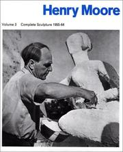 Cover of: Henry Moore: Complete Sculpture, 1955-64
