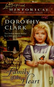 Cover of: Family of the heart | Dorothy Clark