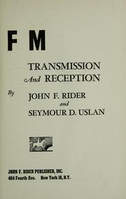 Cover of: FM transmission and reception | John Francis Rider