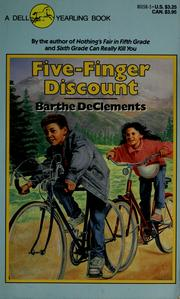 Cover of: Five finger discount | Barthe DeClements