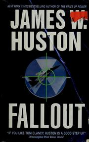 Cover of: Fallout | James W. Huston