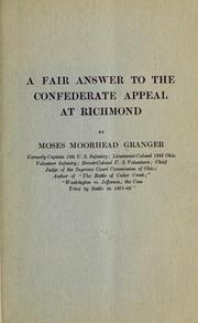 Cover of: A fair answer to the Confederate appeal at Richmond by Moses M. Granger