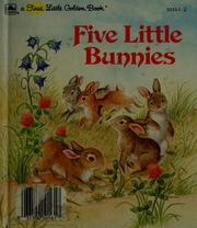 Cover of: Five little bunnies | Linda Hayward