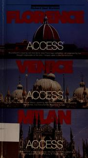Cover of: Florence access, Venice access, Milan access | Richard Saul Wurman