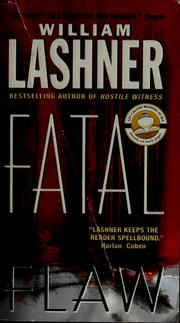 Cover of: Fatal flaw | William Lashner