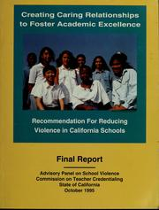 Cover of: Final report, creating caring relationships to foster academic excellence | Joseph D. Dear