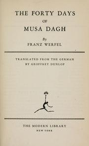 Cover of: The forty days of Musa Dagh | Franz Werfel