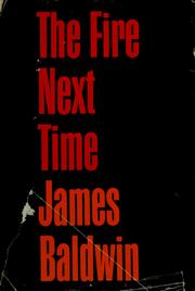 Cover of: The fire next time. | James Baldwin