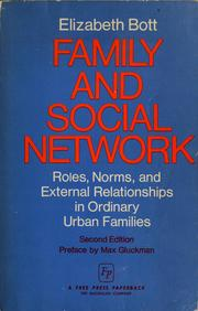 Cover of: Family and social network by Elizabeth Bott