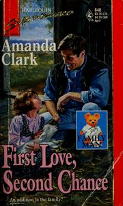Cover of: First love, second chance | Amanda Clark