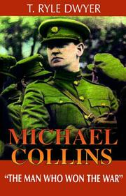 Michael Collins by T. Ryle Dwyer