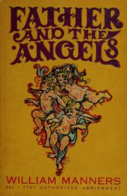 Cover of: Father and the angels | William Manners