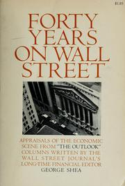 Cover of: Forty years on Wall Street | Shea, George Edward