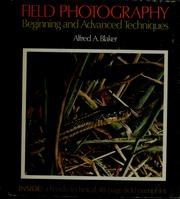 Cover of: Field photography | Alfred A. Blaker