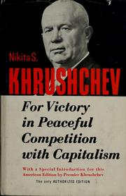 Cover of: For victory in peaceful competition with capitalism