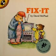 Cover of: Fix-it | David M. McPhail
