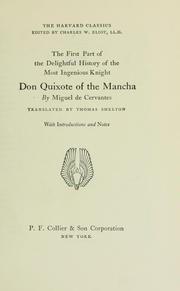 Cover of: The first part of the delightful history of the most ingenious knight Don Quixote of the Mancha | Miguel de Unamuno