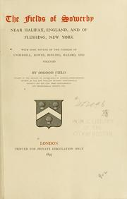 Cover of: Fields of Sowerby near Halifax, England, and of Flushing, New York | Osgood Field