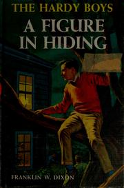 Cover of: A figure in hiding by Franklin W. Dixon