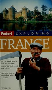 Cover of: Fodor's exploring France | Adam Ruck