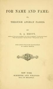Cover of: For name and fame | G. A. Henty