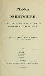 Cover of: Flora of Derbyshire | William Richardson Linton