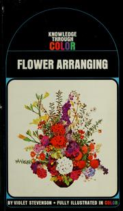 Cover of: Flower arranging | Violet W. Stevenson