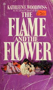 The flame and the flower by kathleen e. Woodiwiss (epub, pdf.