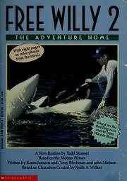 Cover of: Free Willy 2 | Todd Strasser