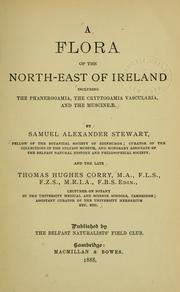 A flora of the north-east of Ireland by Samuel Alexander Stewart