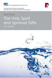 Cover of: The Holy Spirit and Spiritual Gifts | Max Turner