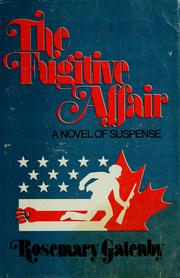 Cover of: The fugitive affair | Rosemary Gatenby