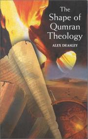 Cover of: The shape of Qumran theology