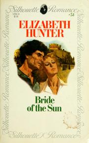 Cover of: Bride of the sun by Elizabeth Hunter
