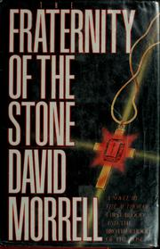 Cover of: The fraternity of the stone | David Morrell