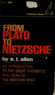 Cover of: From Plato to Nietzsche | E. L. Allen