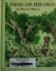 Cover of: Frog on his own. | Mercer Mayer
