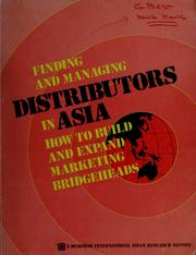 Cover of: Finding and managing distributors in Asia | Business International Asia/Pacific Ltd.