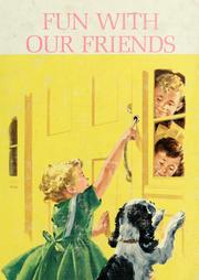 Cover of: Fun with our friends | Helen M. Robinson