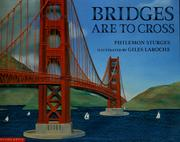 Cover of: Bridges are to cross | Philemon Sturges