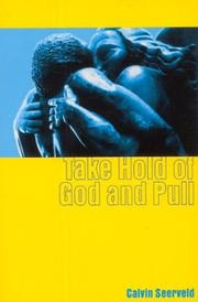 Cover of: Take Hold of God and Pull (Inside Out Meditations S)