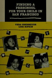 Cover of: Finding a preschool for your child in San Francisco by Vera Obermeyer