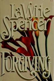 Cover of: Forgiving | LaVyrle Spencer