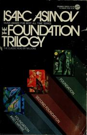 Cover of: The Foundation Trilogy (Foundation / Foundation and Empire / Second Foundation)