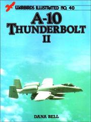 Cover of: A-10 Thunderbolt II - Warbirds Illustrated No. 40
