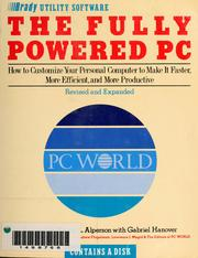 Cover of: The fully powered PC | Burton L. Alperson